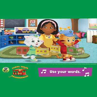 """An animated girl playing with her toys and Daniel Tiger with the words """"use your words"""" at the right bottom corner"""