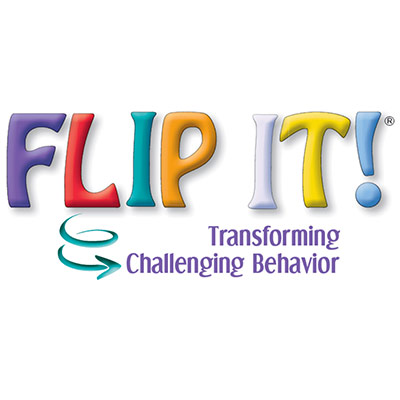 """FLIP IT"" written in bold and ""Transforming Challenging Behavior"" written under it as a sub-headline"